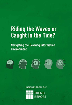 Riding the Waves or Caught in the Tide? The IFLA Trends Insights Document